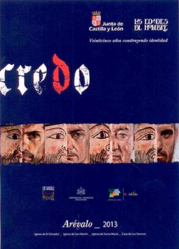 «Credo»: Las Edades del Hombre 2013 en Arévalo
