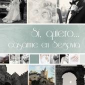 En Segovia…¡Sí, quiero!