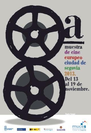 """VIII Muestra de Cine Europeo """"Ciudad de Segovia"""" (MUCES), 2013"""