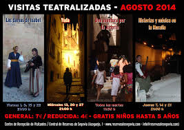 Visitas teatralizadas Segovia. Agosto 2014