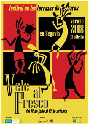 XI Festival Vete al Fresco, Segovia 2018